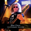 Blue Cheer - Live At Rockpalast 2008 CD