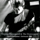 George Thorogood - Rockpalast 1980 CD